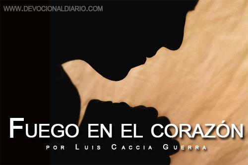 Fuego en el corazón – Luis Caccia Guerra