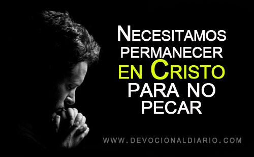 Necesitamos-permanecer-en-Cristo-para-no-pecar