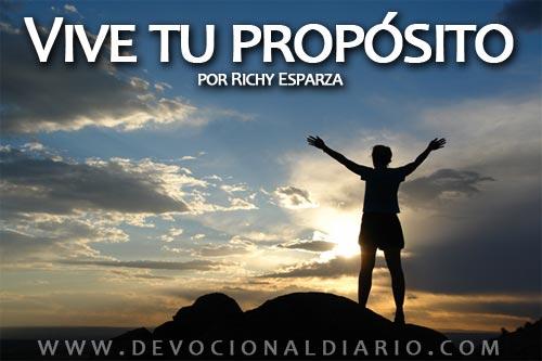 Vive tu propósito – Richy Esparza