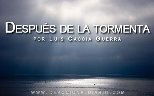 Después de la tormenta – Luis Caccia Guerra