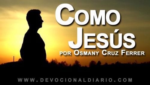 Como Jesús – Osmany Cruz Ferrer