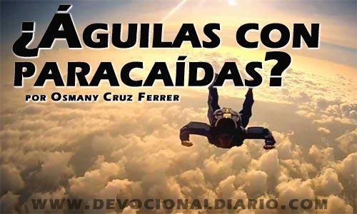 ¿Águilas con paracaídas? – Osmany Cruz Ferrer