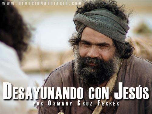 Desayunando con Jesús – Osmany Cruz Ferrer