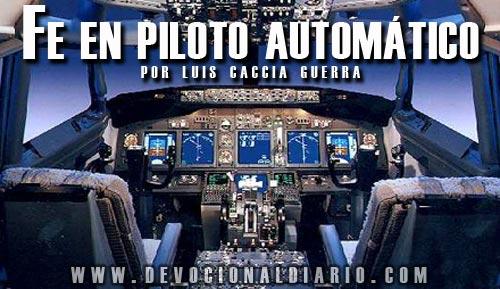 Fe en piloto automático – Luis Caccia Guerra