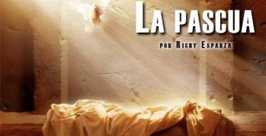 La-pascua-Richy-Esparza