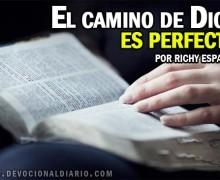 El camino de DIOS es perfecto – Richy Esparza