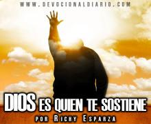 DIOS es quien te sostiene – Richy Esparza