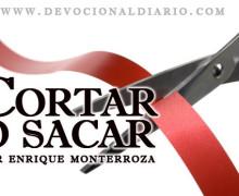 Cortar o sacar – Enrique Monterroza