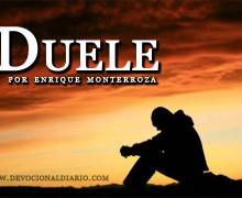 Audio Devocional – Duele – Enrique Monterroza