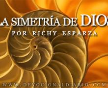 La simetría de DIOS – Richy Esparza