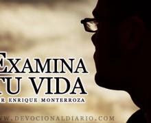 Examina tu vida – Enrique Monterroza