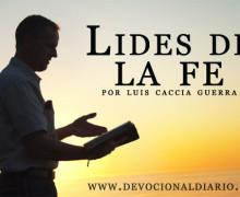 Lides de la fe – Luis Caccia Guerra