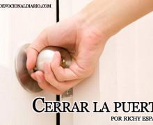 Cerrar la puerta – Richy Esparza