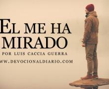 El me ha mirado – Luis Caccia Guerra