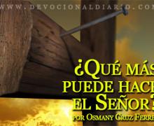 ¿Qué más puede hacer el Señor? – Osmany Cruz Ferrer