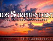 Audio Devocional – Dios Sorprendente – Enrique Monterroza