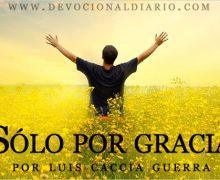 Sólo por gracia – Luis Caccia Guerra