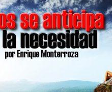 Audio Devocional – Dios se anticipa a la necesidad – Enrique Monterroza