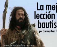 La mejor lección del bautista – Osmany Cruz Ferrer