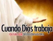Audio Devocional – Cuando Dios trabaja – Enrique Monterroza