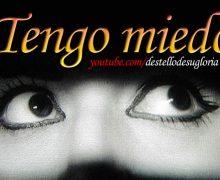 Audio Devocional – Tengo Miedo – Enrique Monterroza