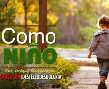 Audio Devocional – Como niño – Enrique Monterroza
