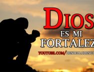 Video Devocional: Dios es mi fortaleza