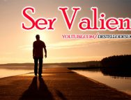 Video Devocional – Ser Valiente – Enrique Monterroza