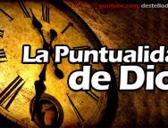Video Devocional – La Puntualidad de Dios
