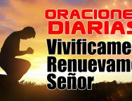 Video Devocional – Vivificame y Renuevame Señor