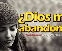 Video Devocional – ¿Dios me abandonó?