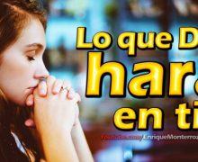 Video Devocional – Lo que Dios hará en ti