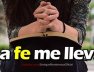 Video Devocional – La fe me lleva