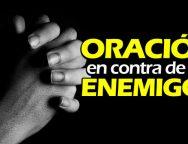 Oración en contra de los enemigos – Video