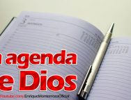 La Agenda de Dios – Video Devocional