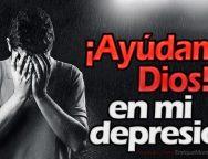 ¡Ayúdame Dios! en mi depresión – Video Devocional