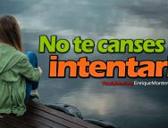 No te canses de intentarlo – Video Devocional