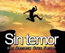 Sin temor – Osmany Cruz Ferrer
