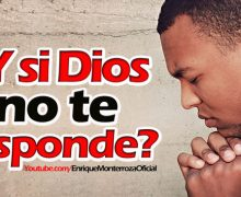 ¿Y si Dios no te responde? – Video Devocional